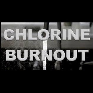 chlorine burnout